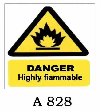 Danger Highly Flammable Plastic Sign A-828