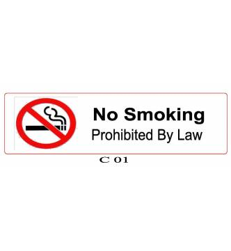 NO SMOKING PROHIBITED BY LAW Plastic Sign.B-643