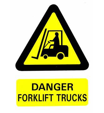 CAUTION FORK LIFT TRUCK Plastic Sign.B-640